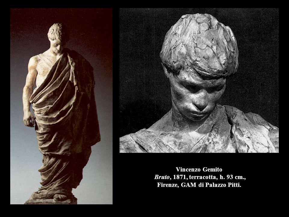 Vincenzo Gemito Bruto, 1871, terracotta, h. 93 cm., Firenze, GAM di Palazzo Pitti.