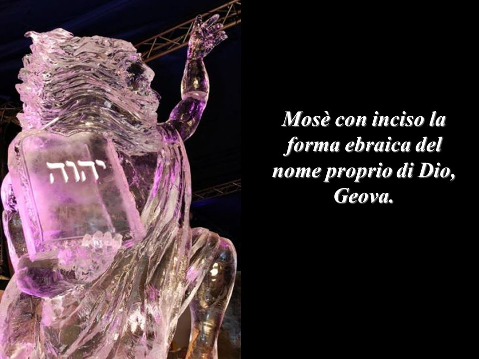 Mosè con inciso la forma ebraica del nome proprio di Dio, Geova.