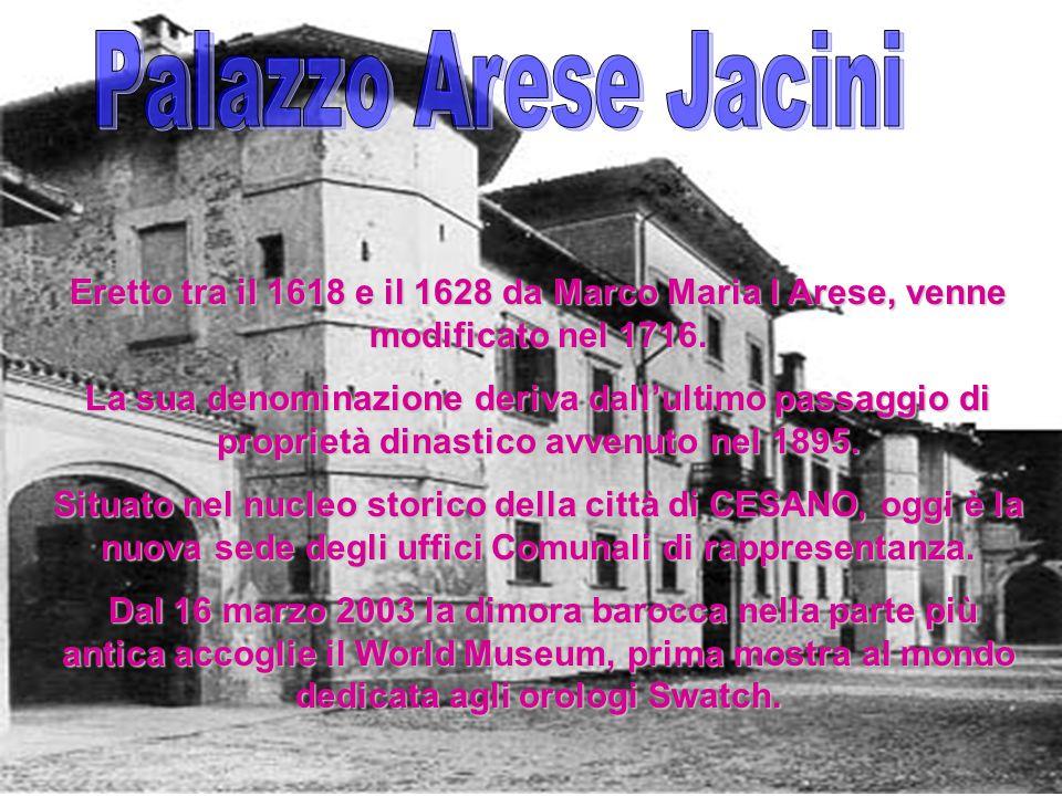 Eretto tra il 1618 e il 1628 da Marco Maria I Arese, venne modificato nel 1716. La sua denominazione deriva dall'ultimo passaggio di proprietà dinasti