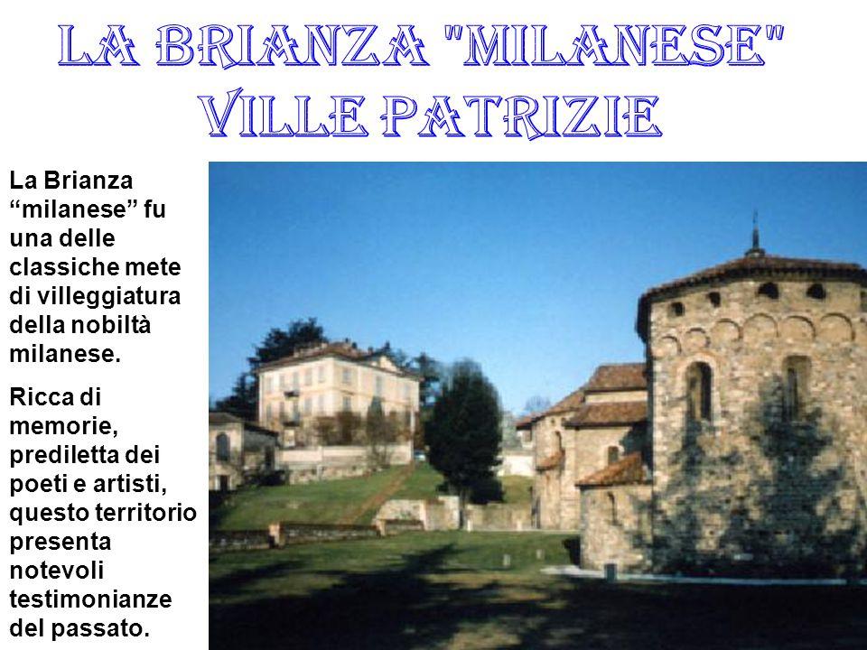 """La Brianza """"milanese"""" fu una delle classiche mete di villeggiatura della nobiltà milanese. Ricca di memorie, prediletta dei poeti e artisti, questo te"""
