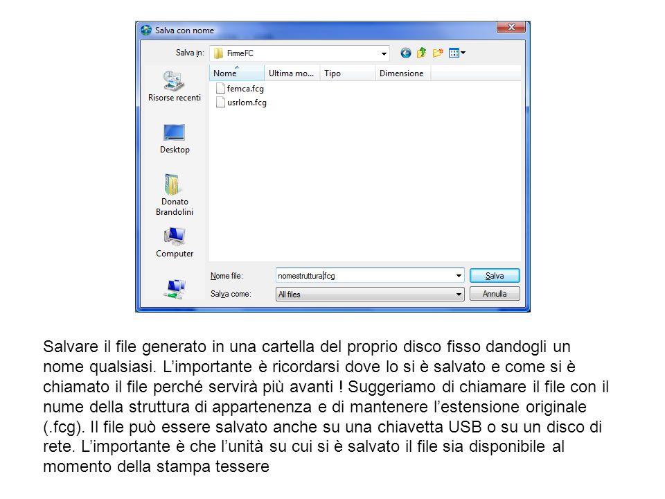 Salvare il file generato in una cartella del proprio disco fisso dandogli un nome qualsiasi.