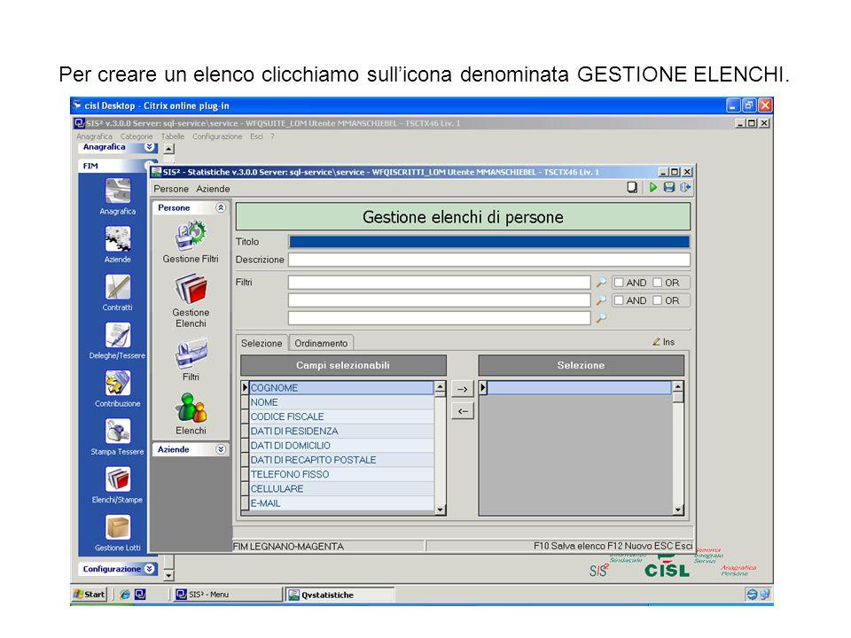 Per creare un elenco clicchiamo sull'icona denominata GESTIONE ELENCHI.