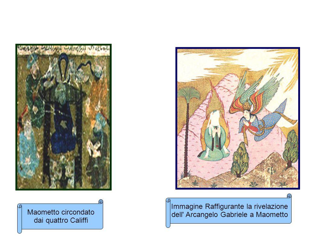 Maometto circondato dai quattro Califfi Immagine Raffigurante la rivelazione dell' Arcangelo Gabriele a Maometto
