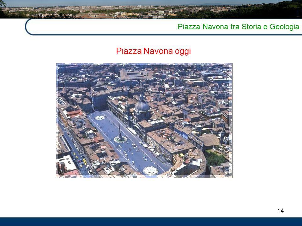 14 Piazza Navona tra Storia e Geologia Piazza Navona oggi