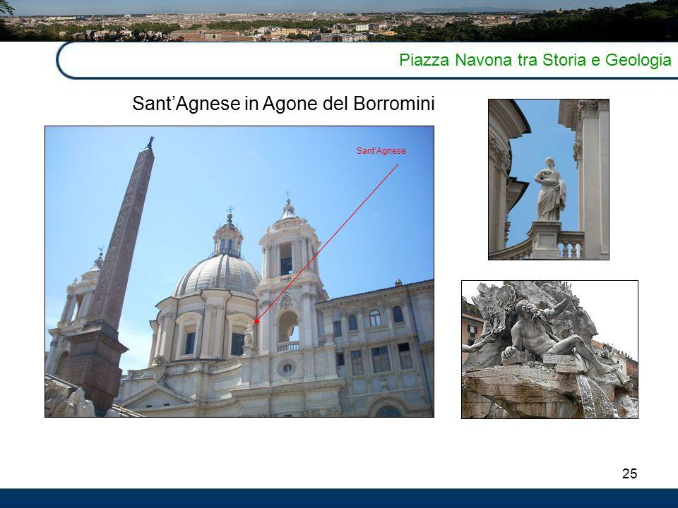 25 Piazza Navona tra Storia e Geologia Sant'Agnese in Agone del Borromini Sant'Agnese