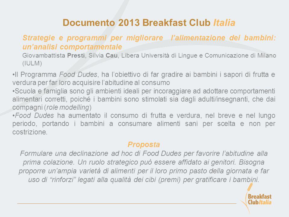 Documento 2013 Breakfast Club Italia Nudging: la spinta gentile verso le buone abitudini.