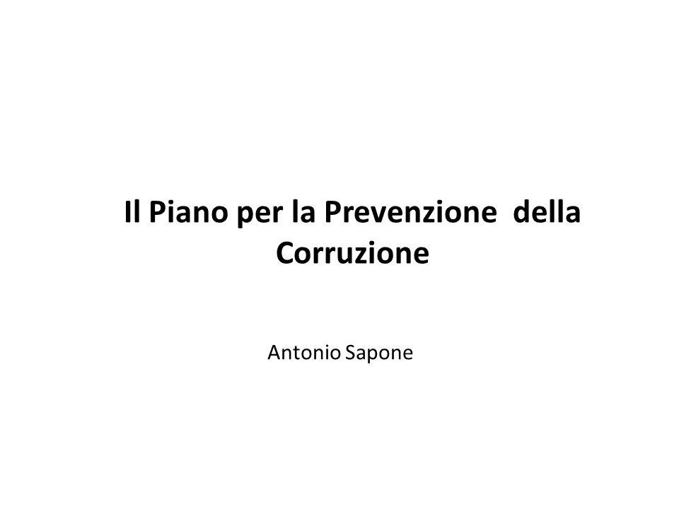 Il Piano per la Prevenzione della Corruzione Antonio Sapone