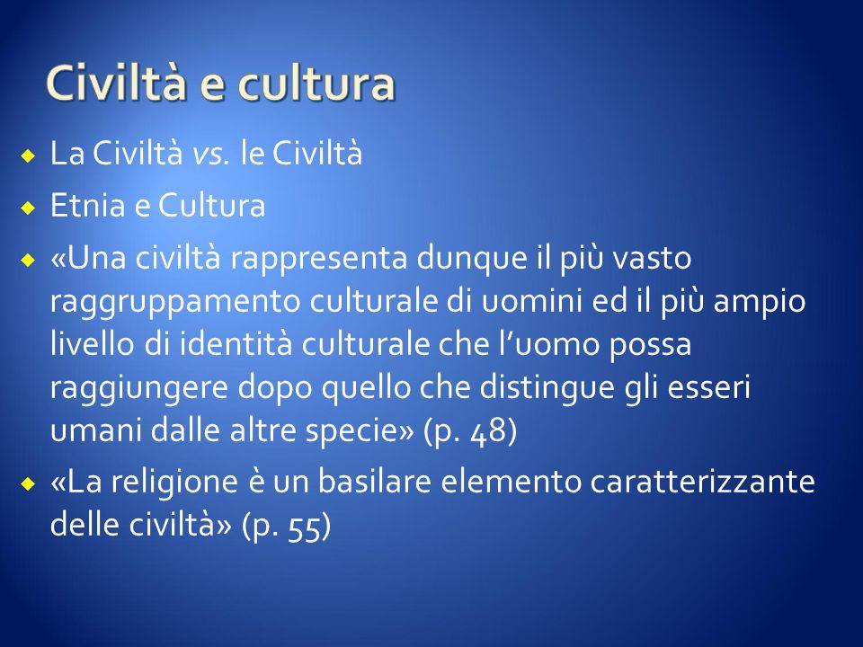  La Civiltà vs.