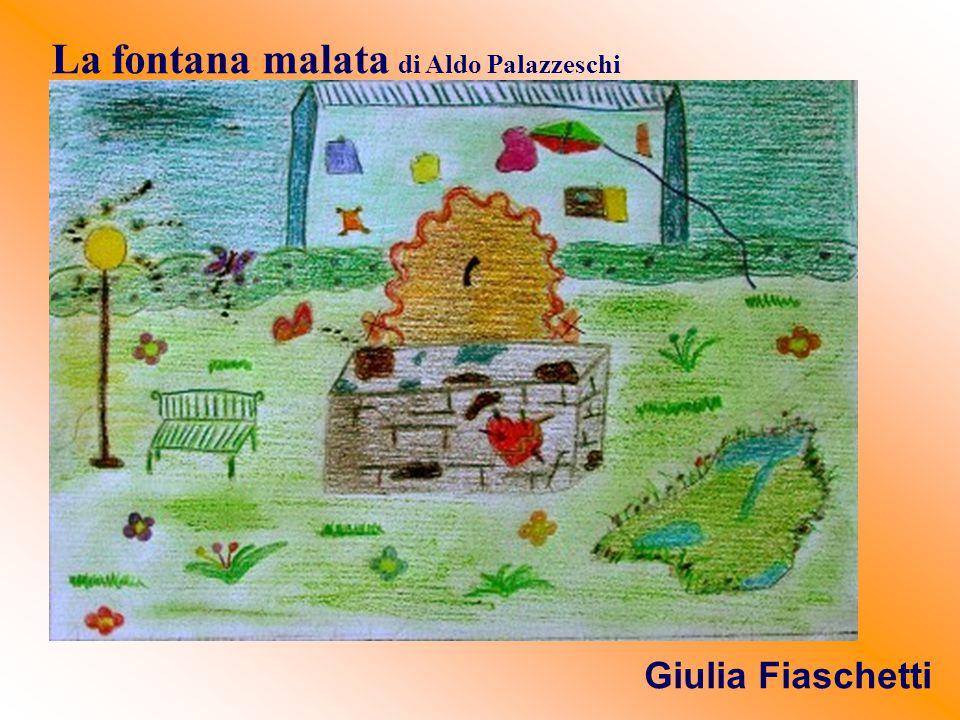 La fontana malata di Aldo Palazzeschi Giulia Fiaschetti