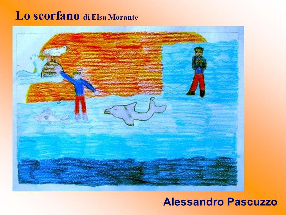 Lo scorfano di Elsa Morante Alessandro Pascuzzo