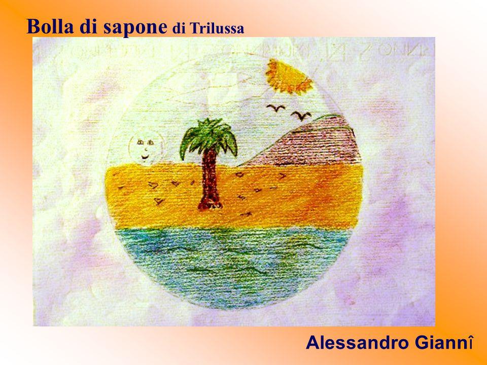 Bolla di sapone di Trilussa Alessandro Giannî