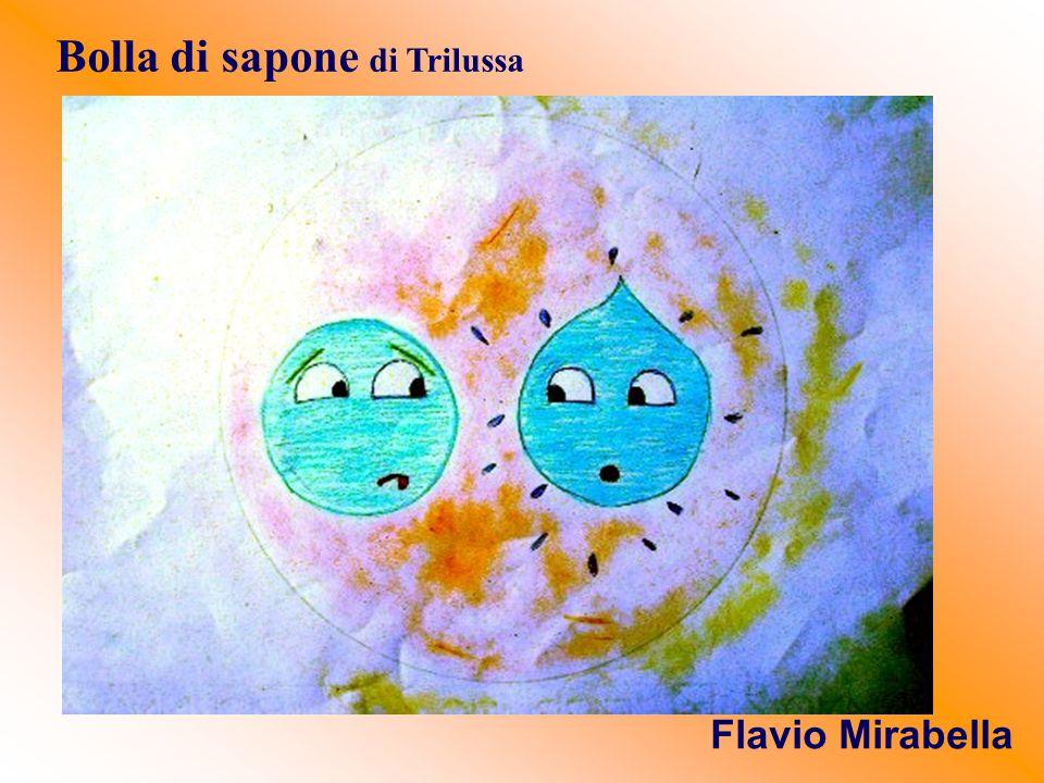 Bolla di sapone di Trilussa Flavio Mirabella