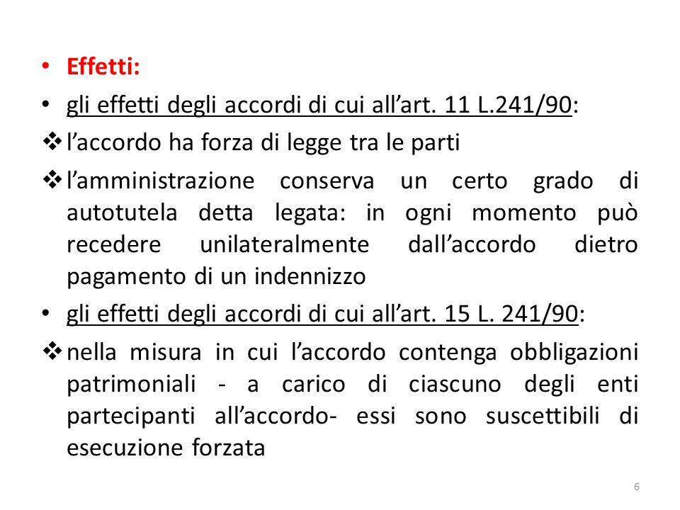 Effetti: gli effetti degli accordi di cui all'art.