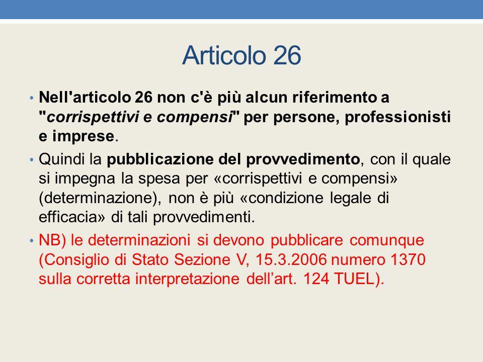 Articolo 26 Nell'articolo 26 non c'è più alcun riferimento a