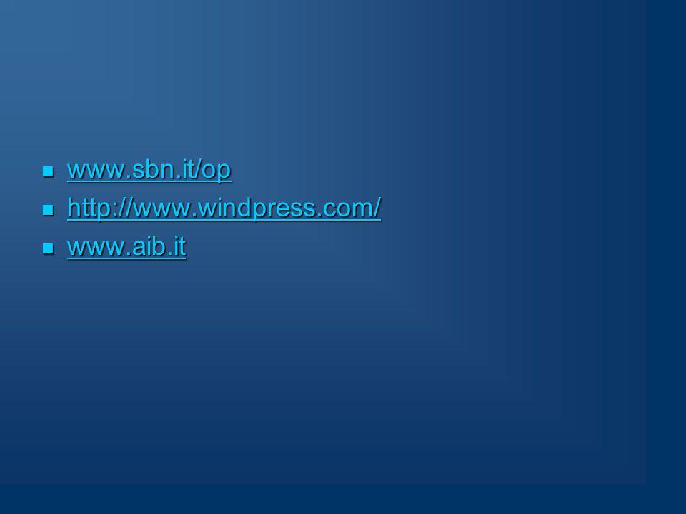 www.sbn.it/op www.sbn.it/op www.sbn.it/op http://www.windpress.com/ http://www.windpress.com/ http://www.windpress.com/ www.aib.it www.aib.it www.aib.it