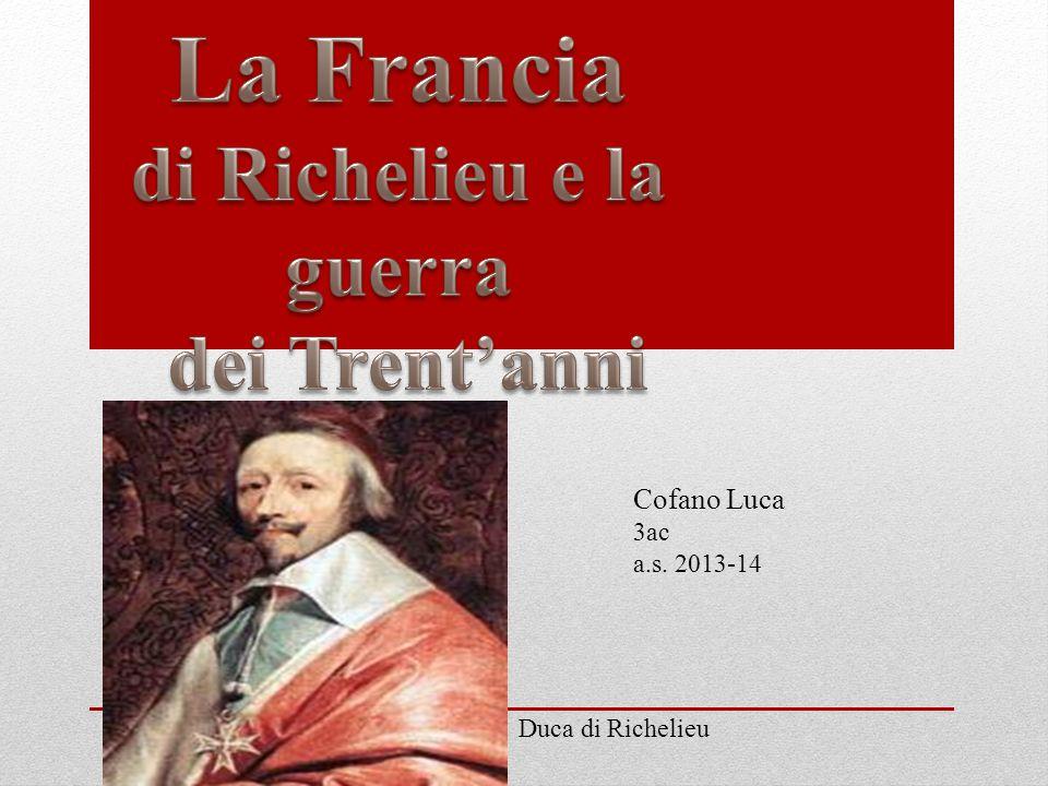 Duca di Richelieu Cofano Luca 3ac a.s. 2013-14
