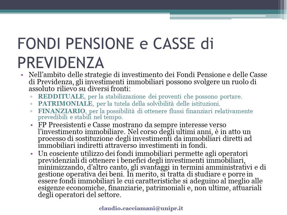 FONDI PENSIONE e CASSE di PREVIDENZA Fonte: Relazione annuale 2008 Banca d'Italia claudio.cacciamani@unipr.it