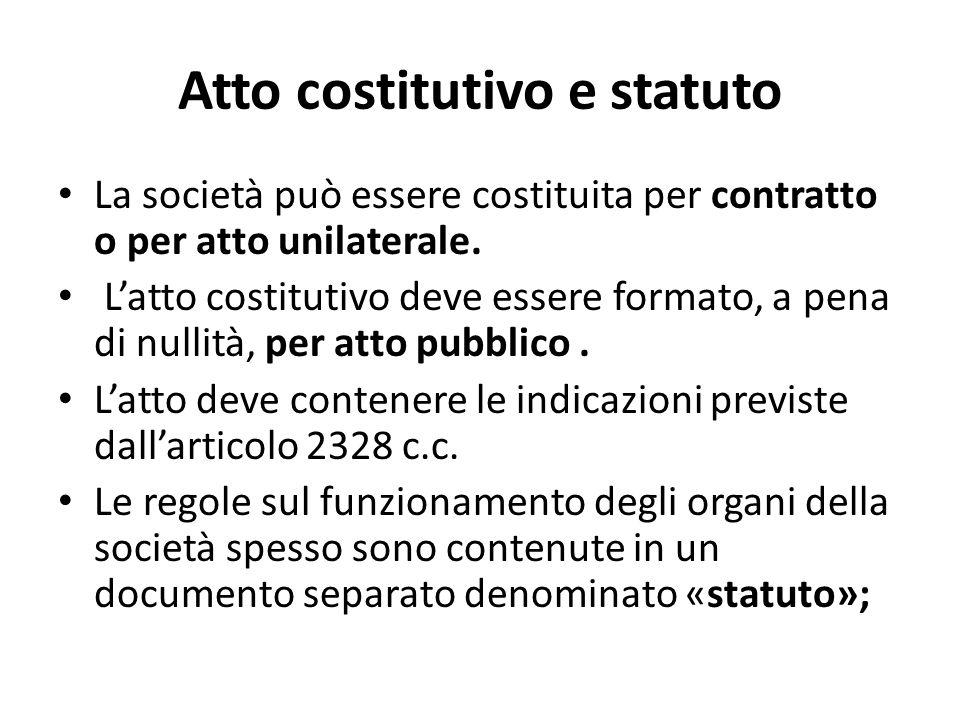Fasi della costituzione della s.p.a Contratto: – atto costitutivo – statuto Altri adempimenti: – sottoscrizione del capitale sociale – Versamento in b