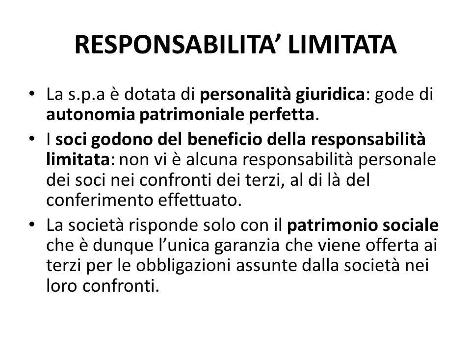 SOCIETA' PER AZIONI La società per azioni è una società di capitali nella quale: – per le obbligazioni sociali risponde soltanto la società col suo pa