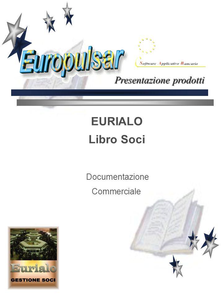 EURIALO Libro Soci Documentazione Commerciale Presentazione prodotti