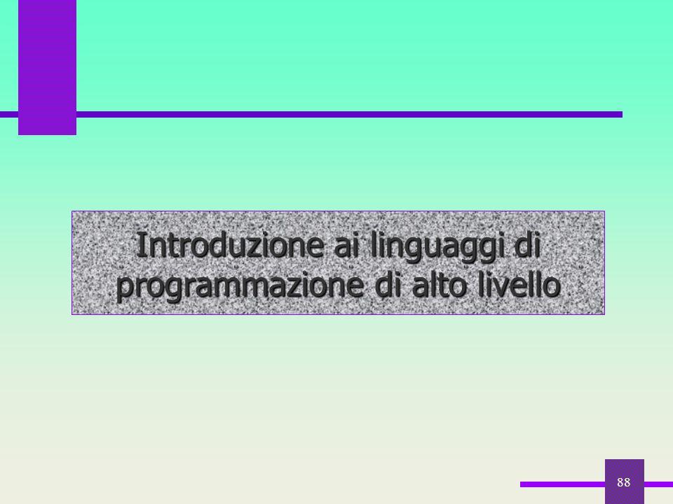 88 Introduzione ai linguaggi di programmazione di alto livello