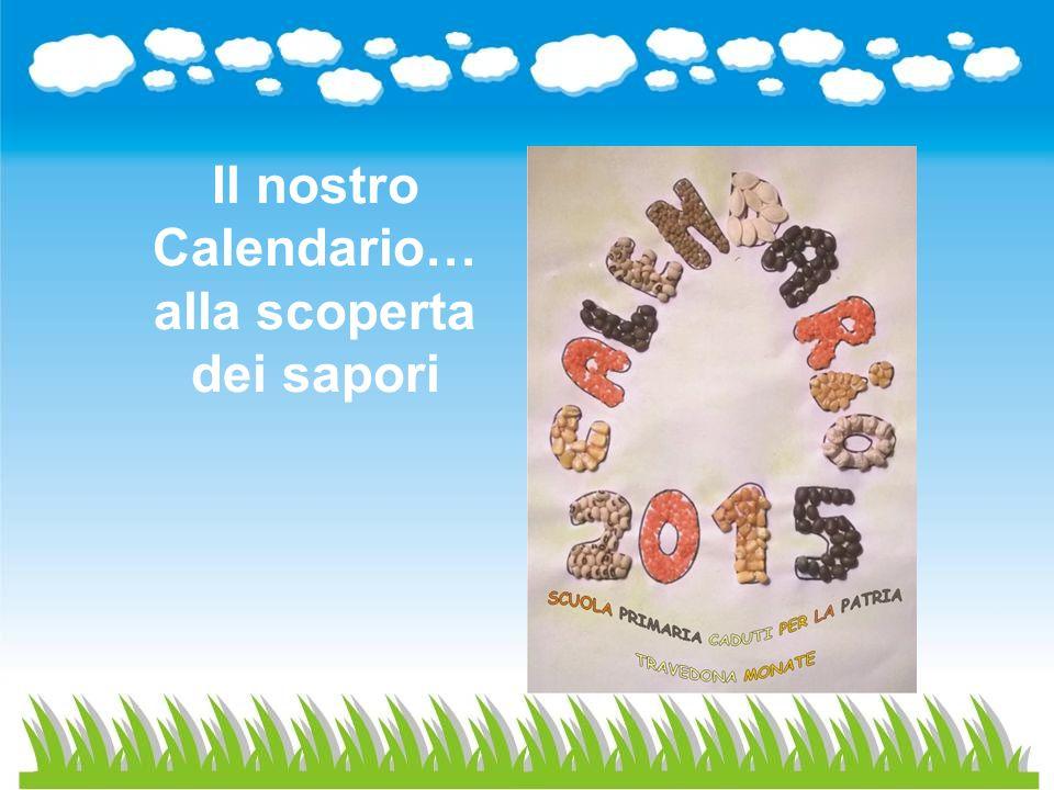 Il nostro Calendario… alla scoperta dei sapori