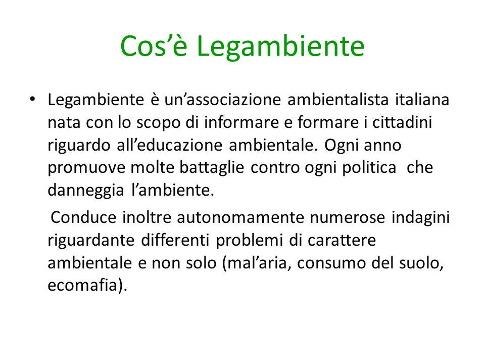 Cos'è Legambiente Legambiente è un'associazione ambientalista italiana nata con lo scopo di informare e formare i cittadini riguardo all'educazione am