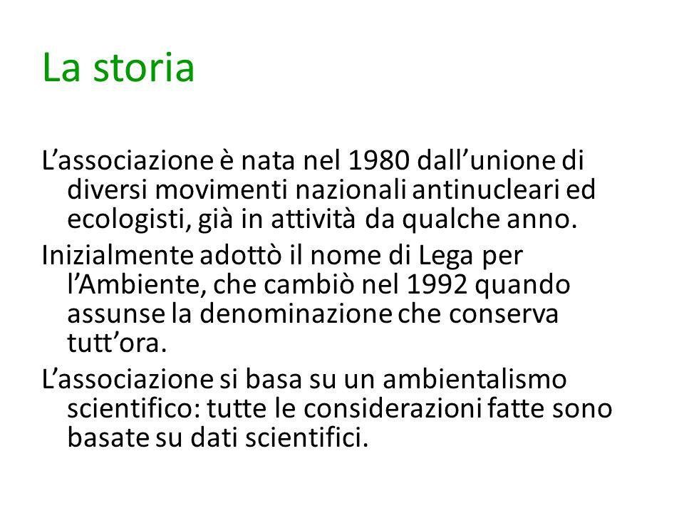 La storia L'associazione è nata nel 1980 dall'unione di diversi movimenti nazionali antinucleari ed ecologisti, già in attività da qualche anno. Inizi