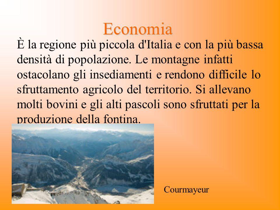Economia È la regione più piccola d'Italia e con la più bassa densità di popolazione. Le montagne infatti ostacolano gli insediamenti e rendono diffic
