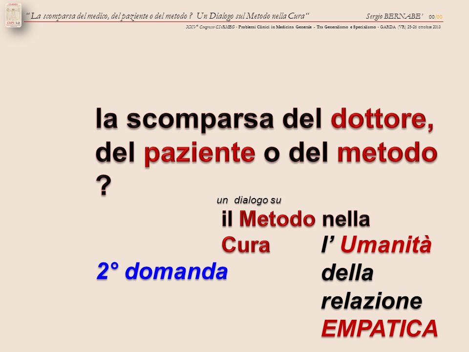 """00/00 Sergio BERNABE' XXV° Congresso CSeRMEG - Problemi Clinici in Medicina Generale - Tra Generalismo e Specialismo - GARDA (VR) 25-26 ottobre 2013 """""""