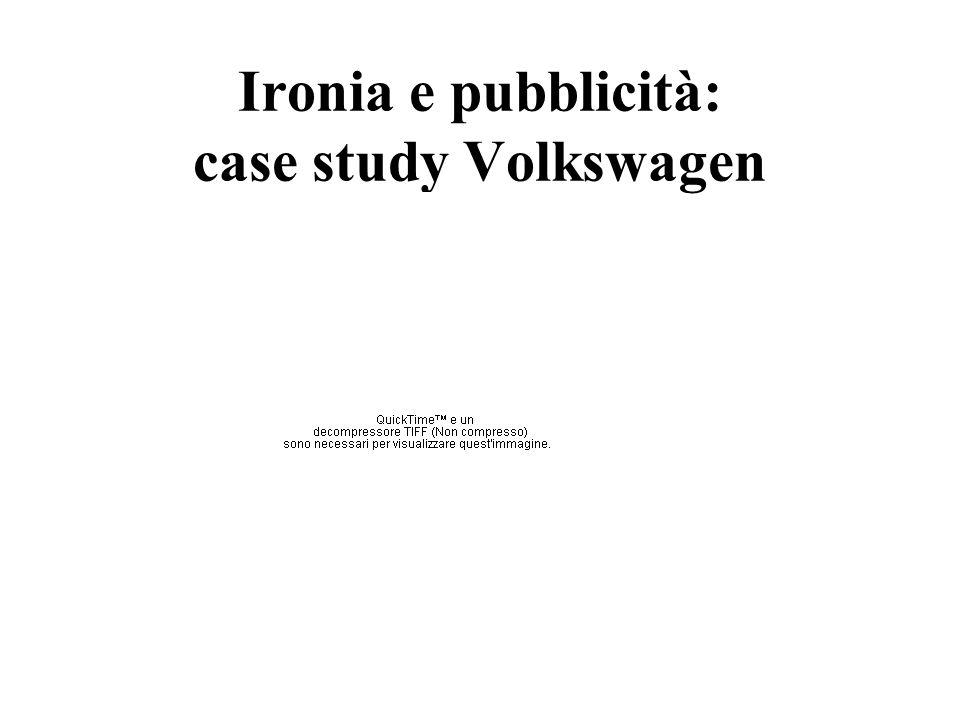 Ironia e pubblicità: case study Volkswagen