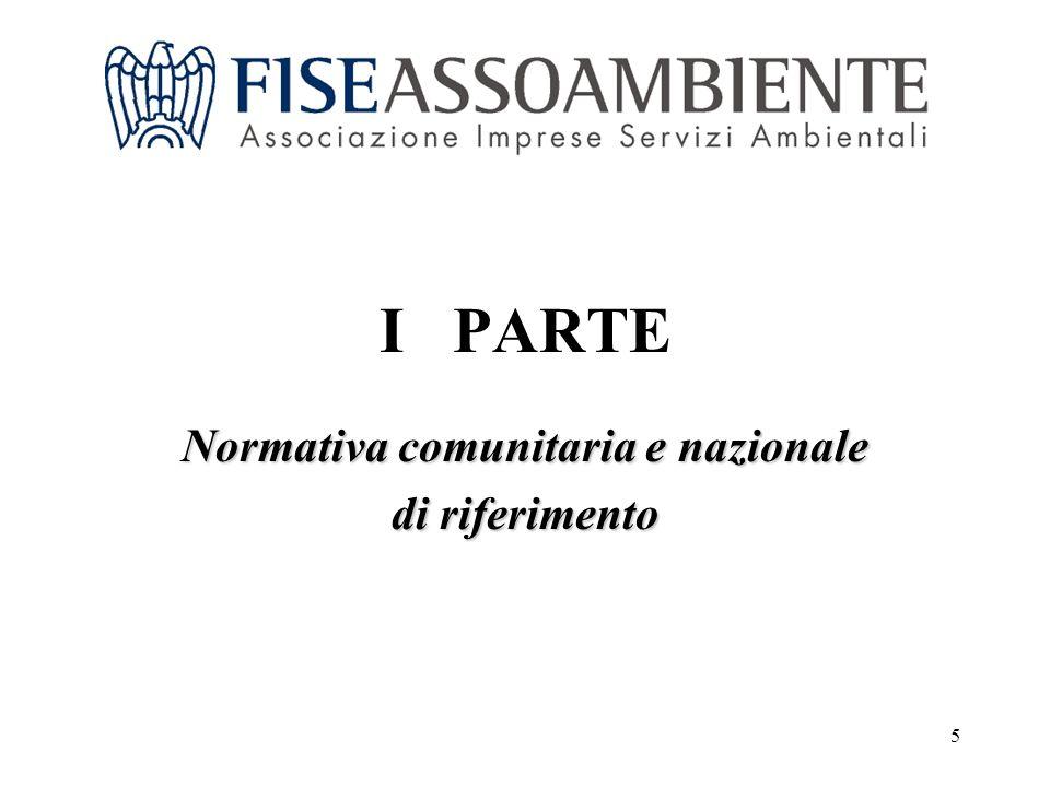 5 I PARTE Normativa comunitaria e nazionale di riferimento