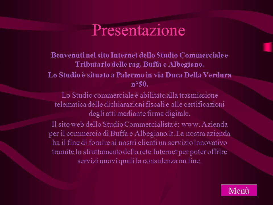 Presentazione Benvenuti nel sito Internet dello Studio Commerciale e Tributario delle rag.