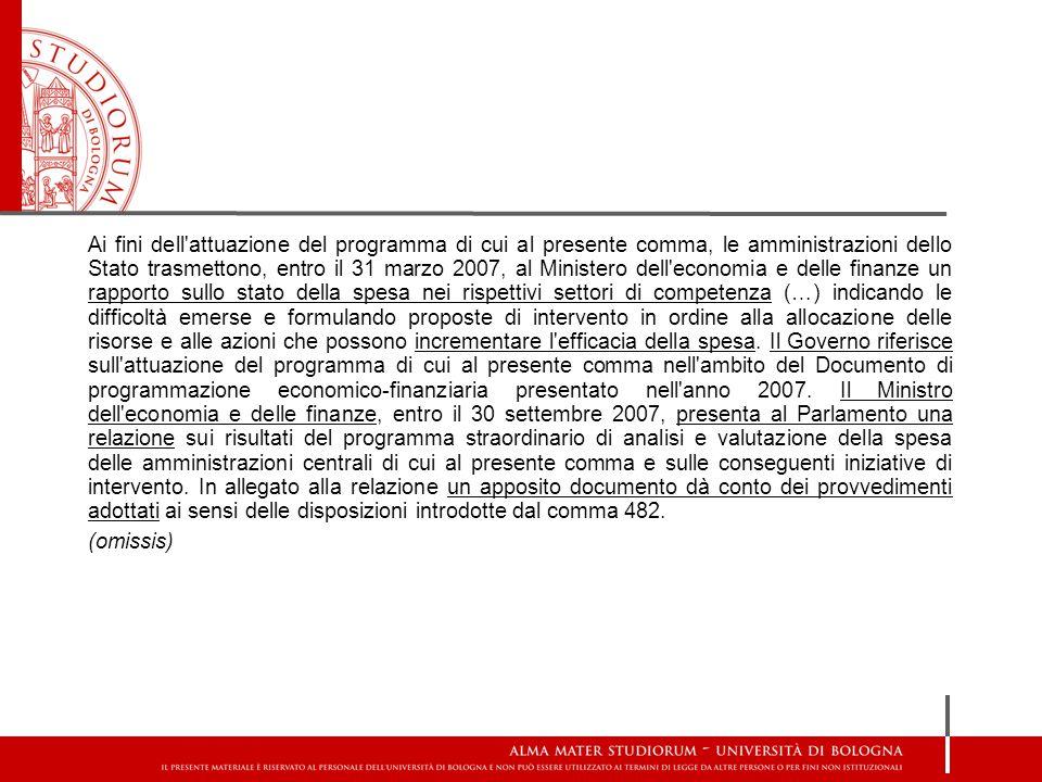 Ai fini dell'attuazione del programma di cui al presente comma, le amministrazioni dello Stato trasmettono, entro il 31 marzo 2007, al Ministero dell'