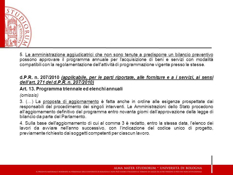 - Legge n.196/2009 (legge di contabilità e finanza pubblica) Art.