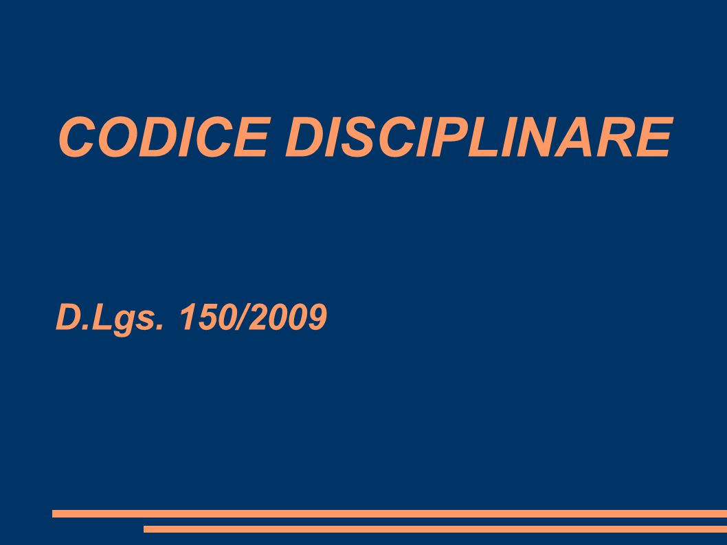 CODICE DISCIPLINARE D.Lgs. 150/2009