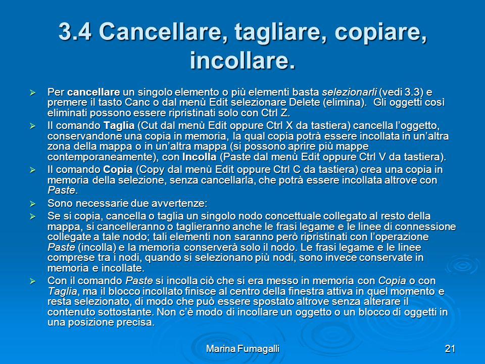 Marina Fumagalli21 3.4 Cancellare, tagliare, copiare, incollare.