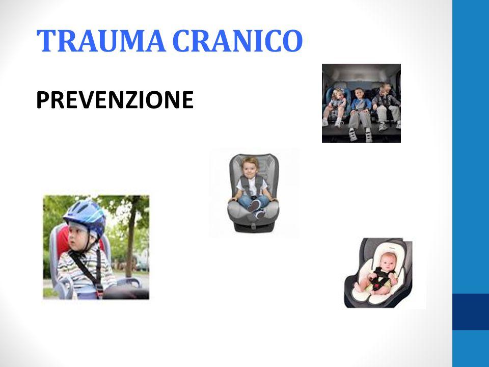 TRAUMA CRANICO PREVENZIONE
