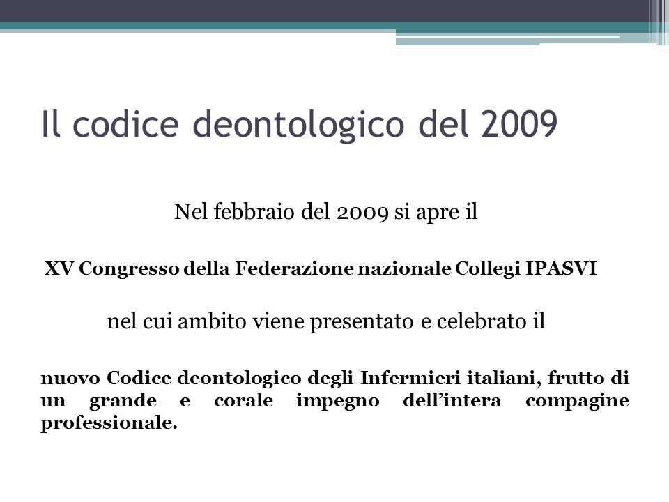 È suddiviso in 6 capi ed articolato in 51 articoli Il codice deontologico del 2009