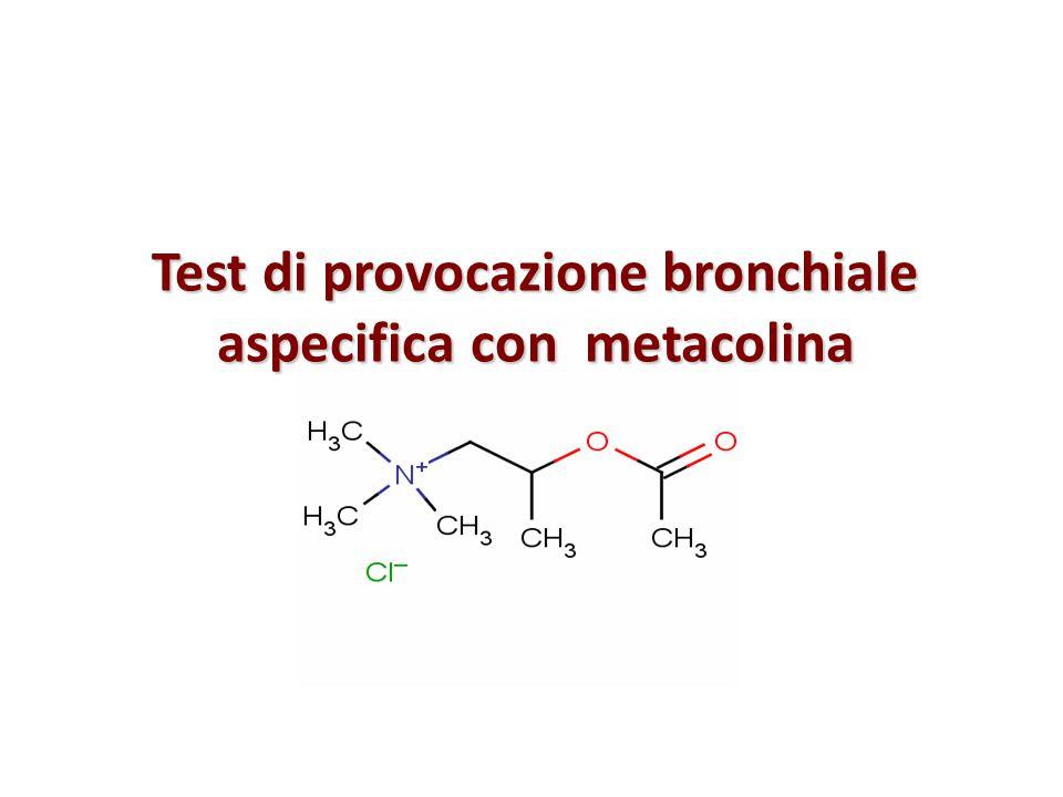 Test di provocazione bronchiale aspecifica con metacolina