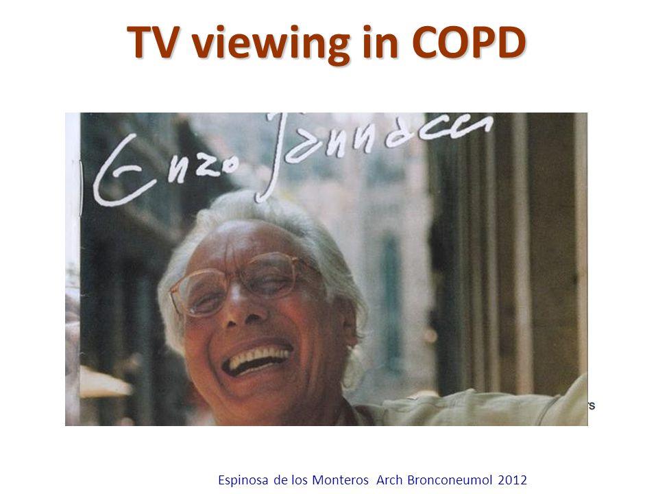 Attilio Pietra Espinosa de los Monteros Arch Bronconeumol 2012 TV viewing in COPD