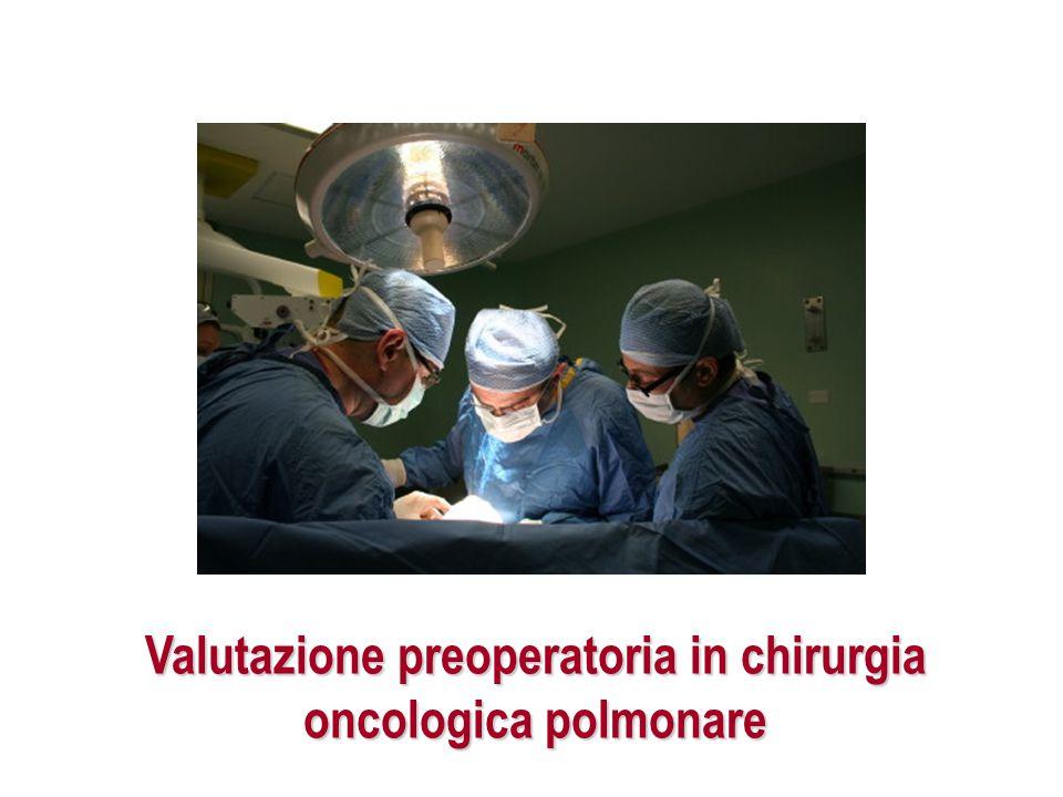 Valutazione preoperatoria in chirurgia oncologica polmonare