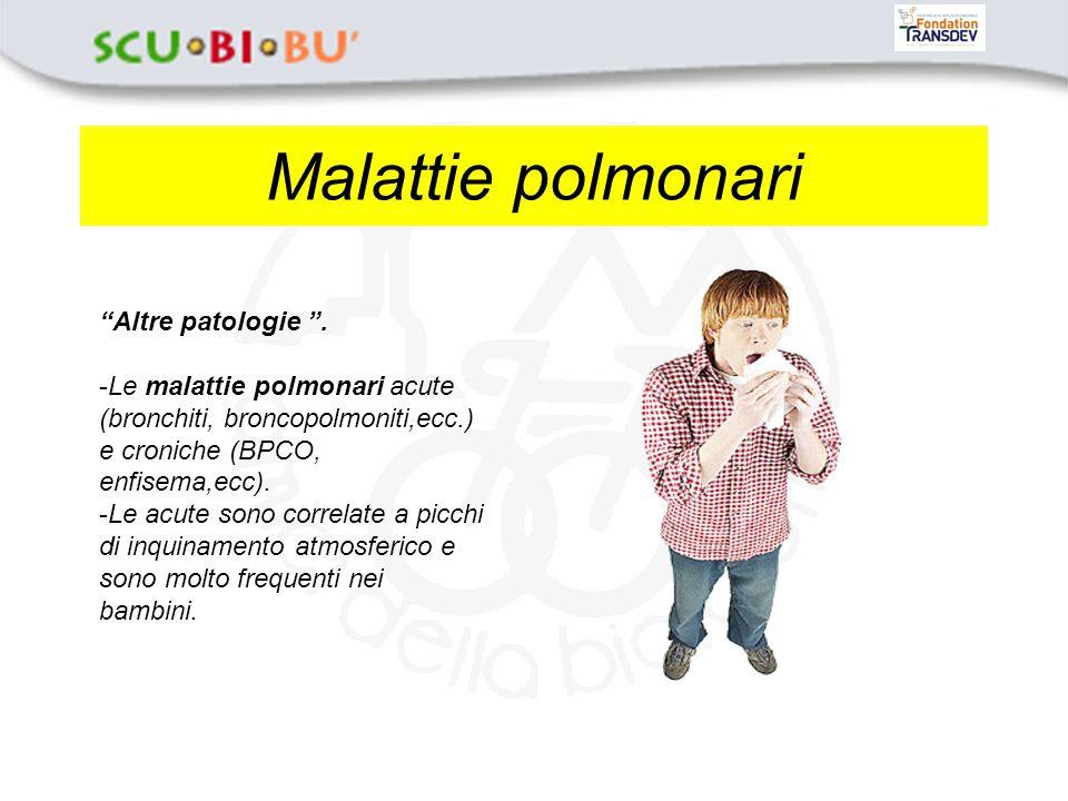 Malattie cardiocircolatorie Altre patologie .
