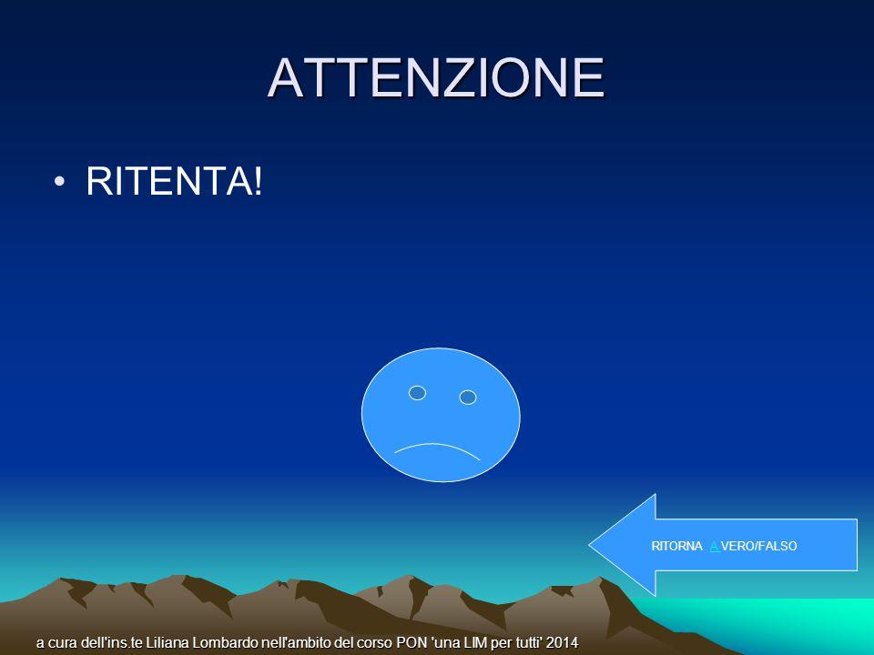 ATTENZIONE RITENTA.