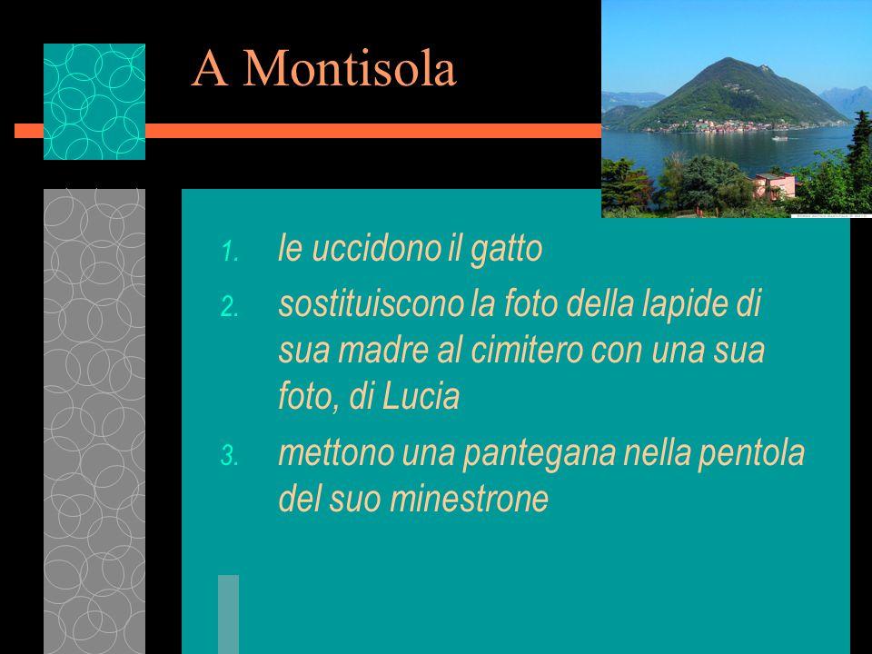 A Montisola 1. le uccidono il gatto 2.