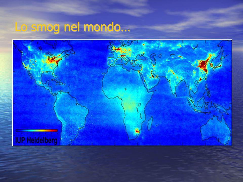 Lo smog nel mondo…
