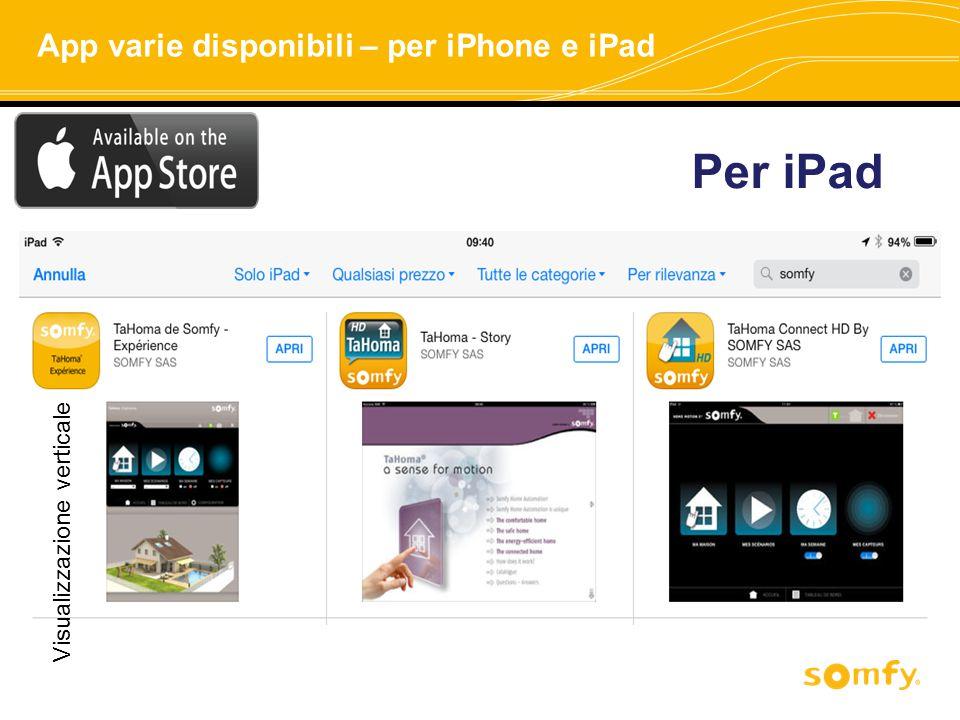 Per iPad Visualizzazione verticale App varie disponibili – per iPhone e iPad