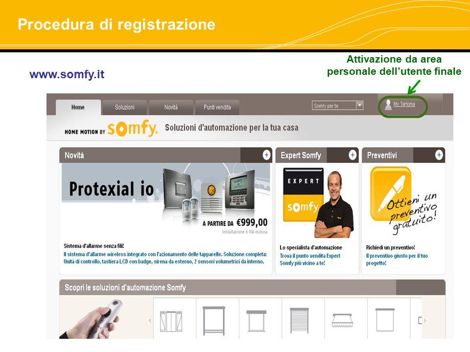 Attivazione da area personale dell'utente finale www.somfy.it Procedura di registrazione