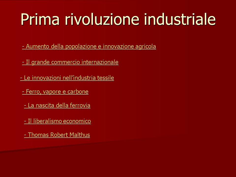 Prima rivoluzione industriale - Aumento della popolazione e innovazione agricola - Aumento della popolazione e innovazione agricola - Il grande commer