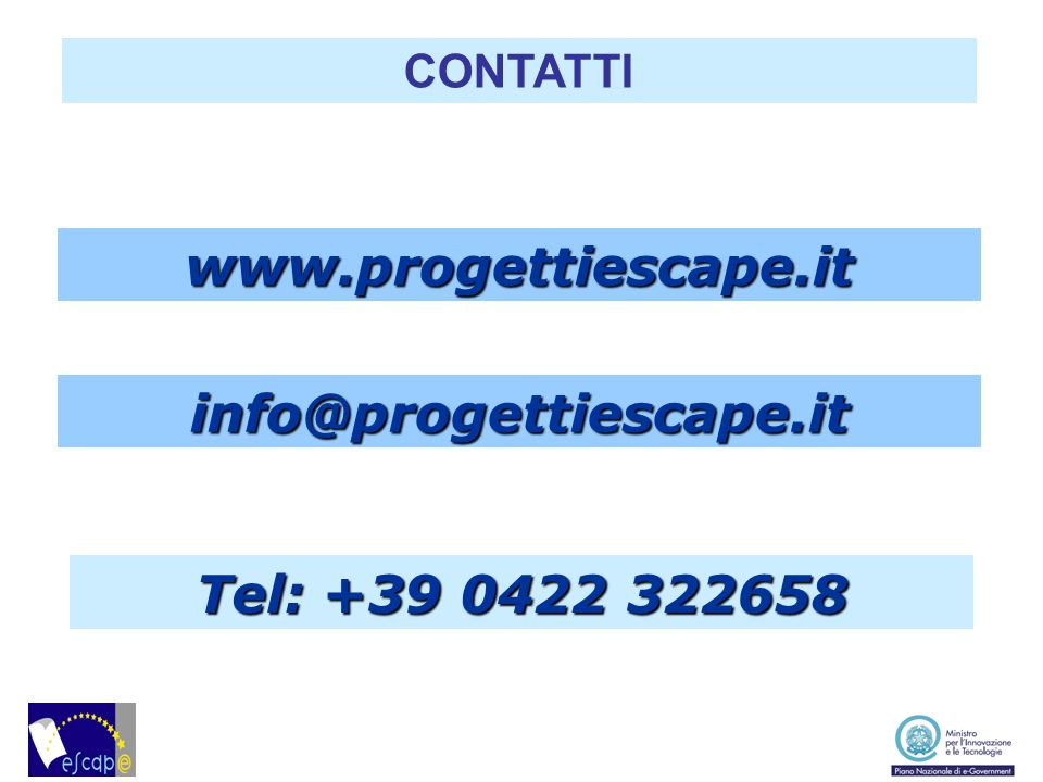 info@progettiescape.it www.progettiescape.it Tel: +39 0422 322658 CONTATTI